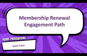 Membership Renewal Engagement Path