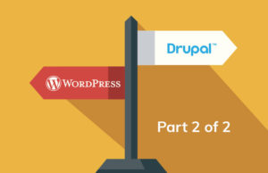 WordPress vs. Drupal, Part 2 of 2