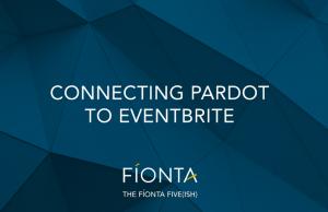 Connect EventBrite to Pardot using the Pardot Connector