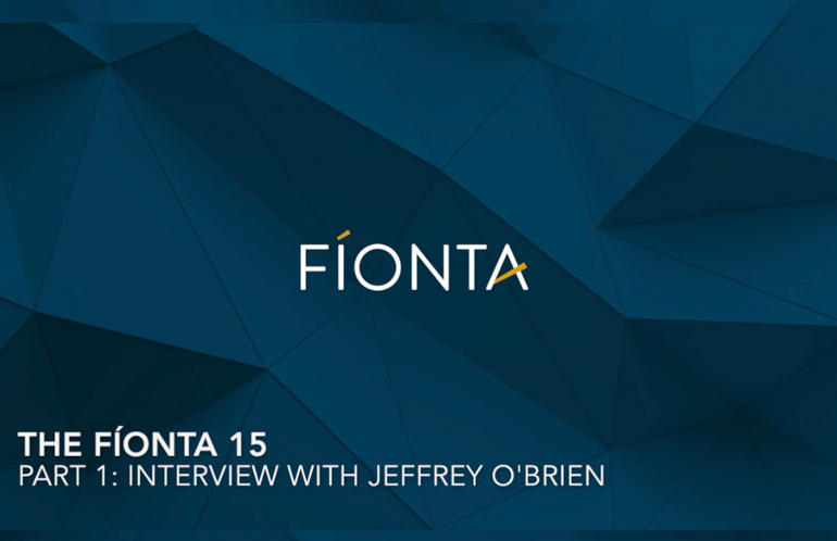 The Fíonta 15: A Conversation with Jeffrey O'Brien