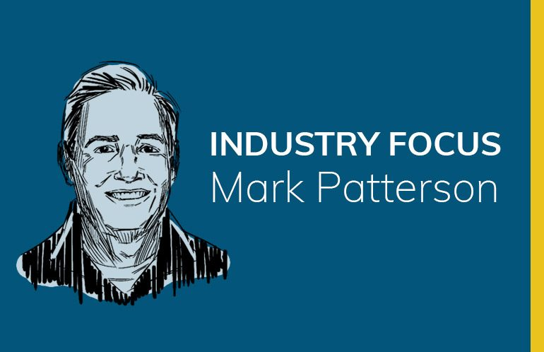 Industry Focus: Mark Patterson