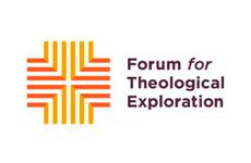 Forum for Theological Exploration